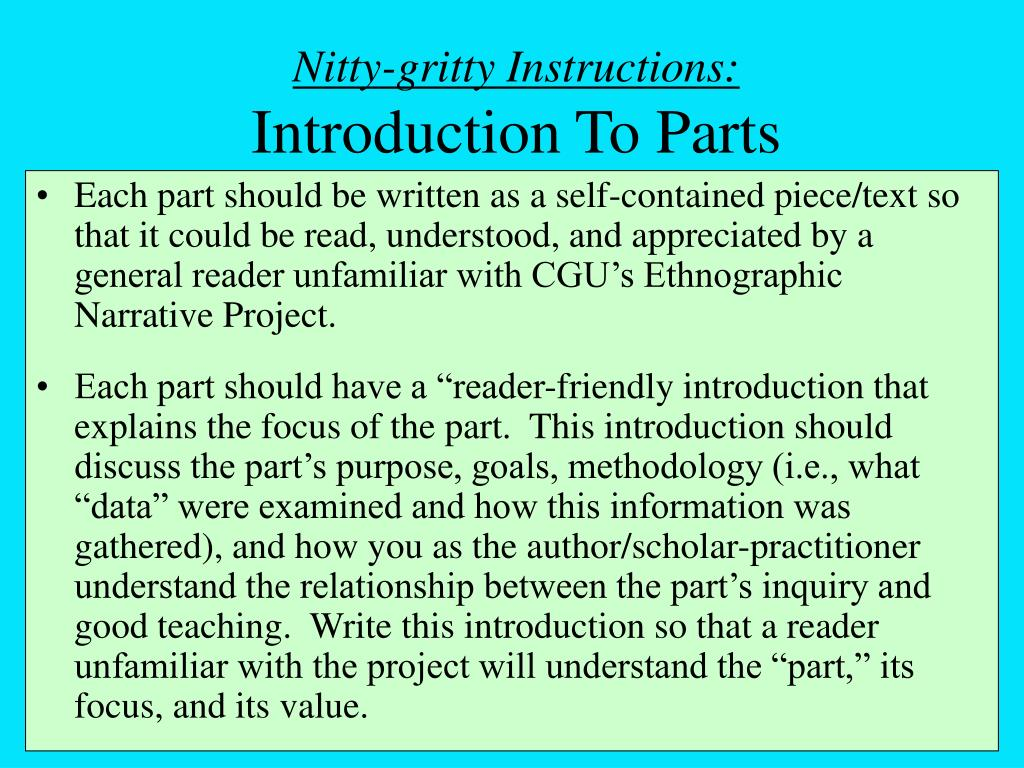 Nitty-gritty Instructions:
