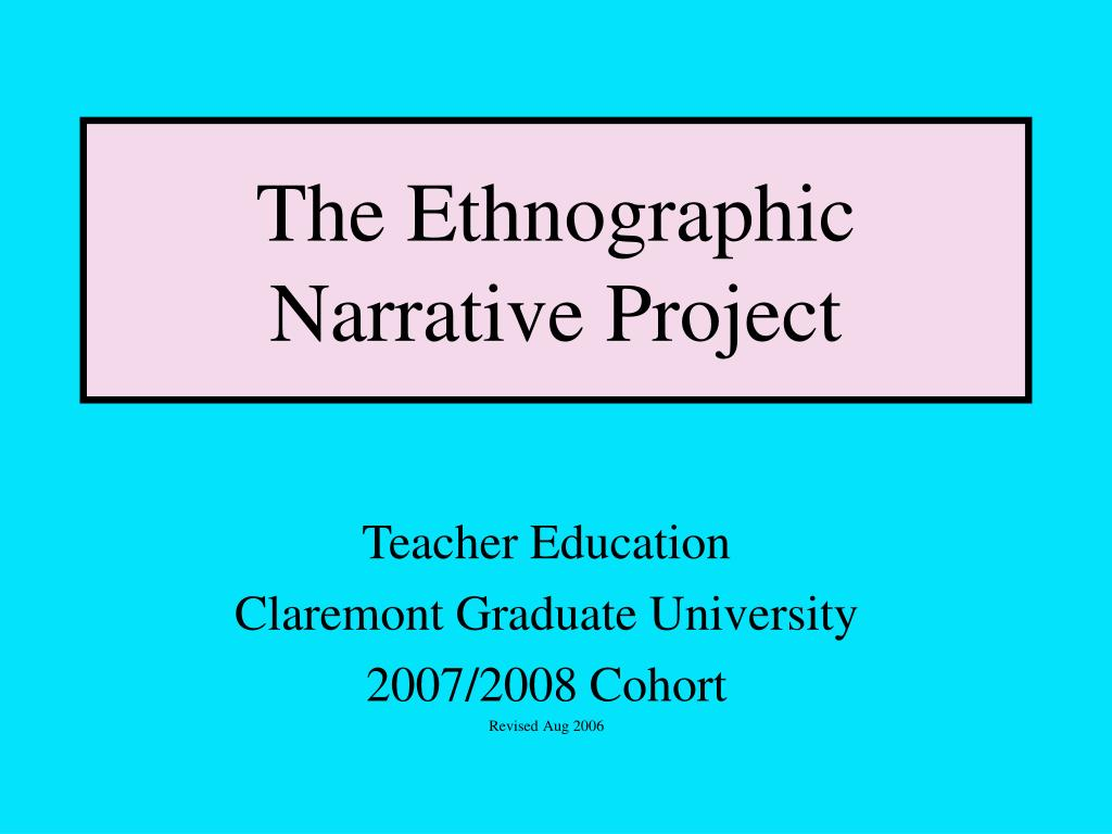 The Ethnographic Narrative Project