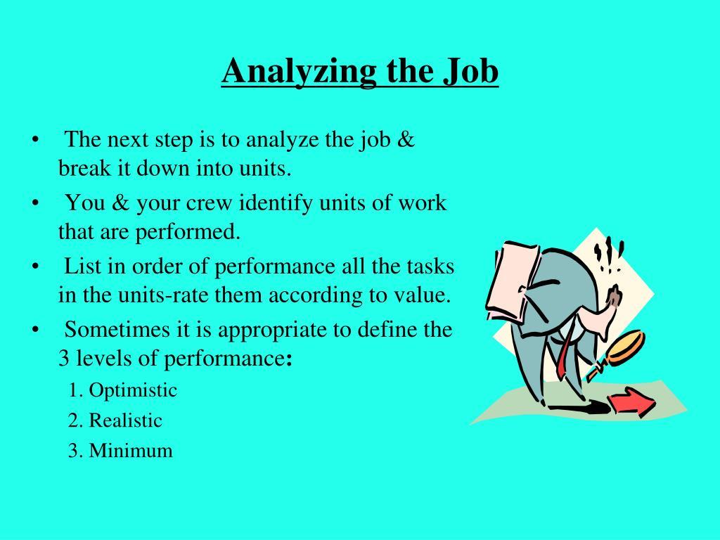 Analyzing the Job