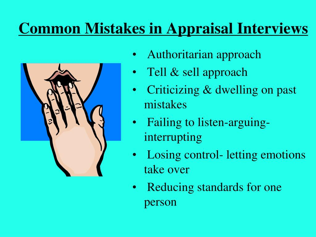 Common Mistakes in Appraisal Interviews