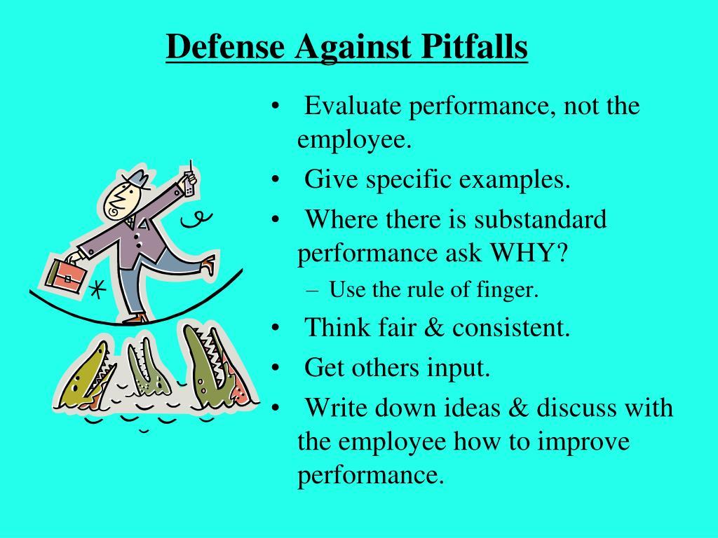 Defense Against Pitfalls