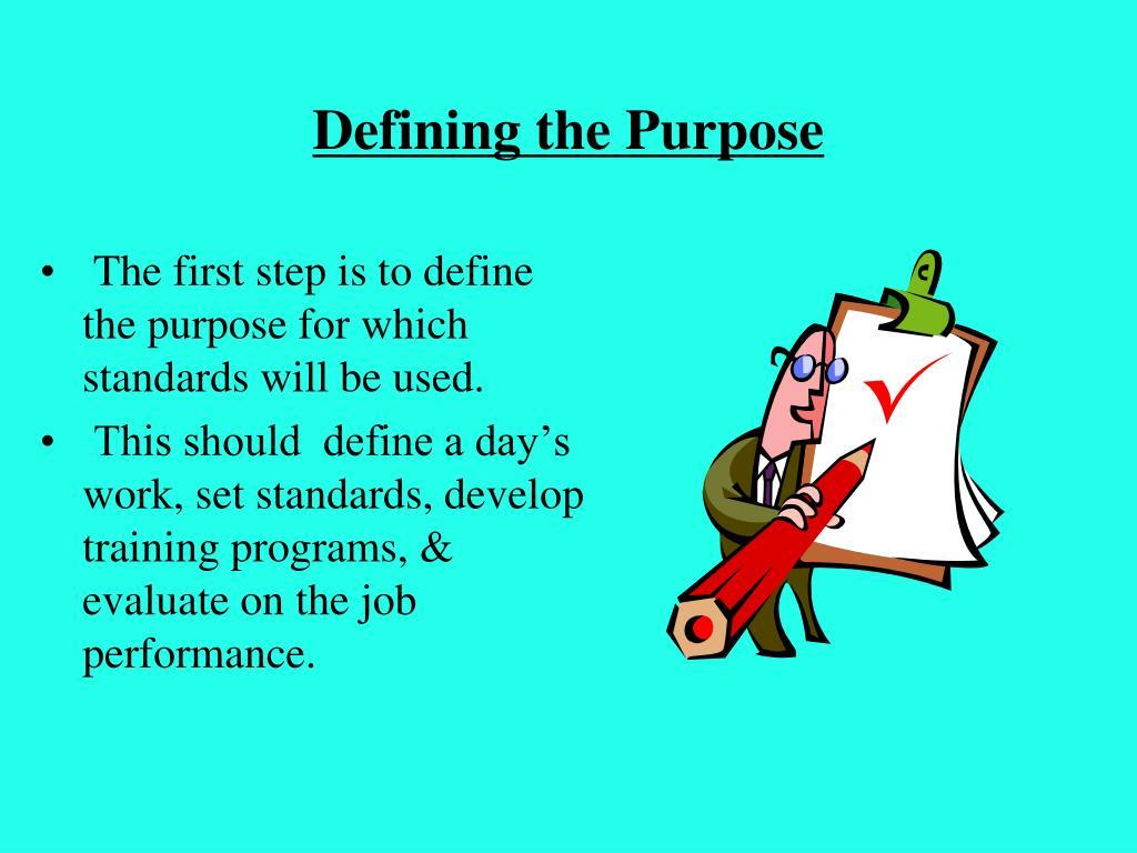 Defining the Purpose