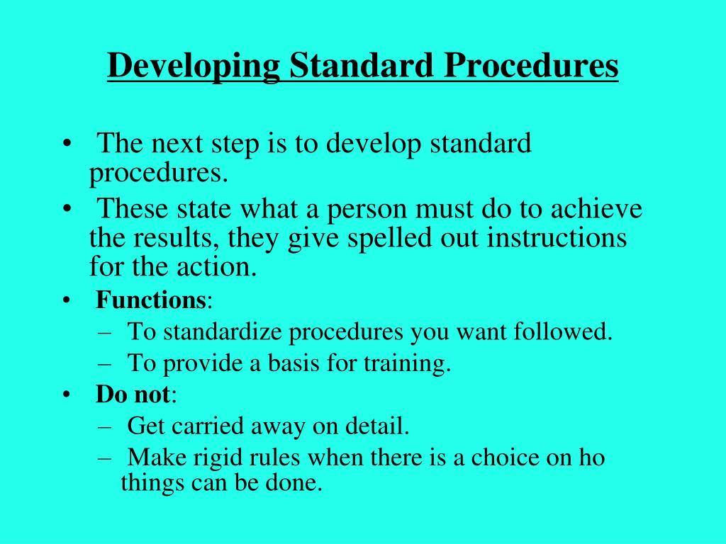 Developing Standard Procedures