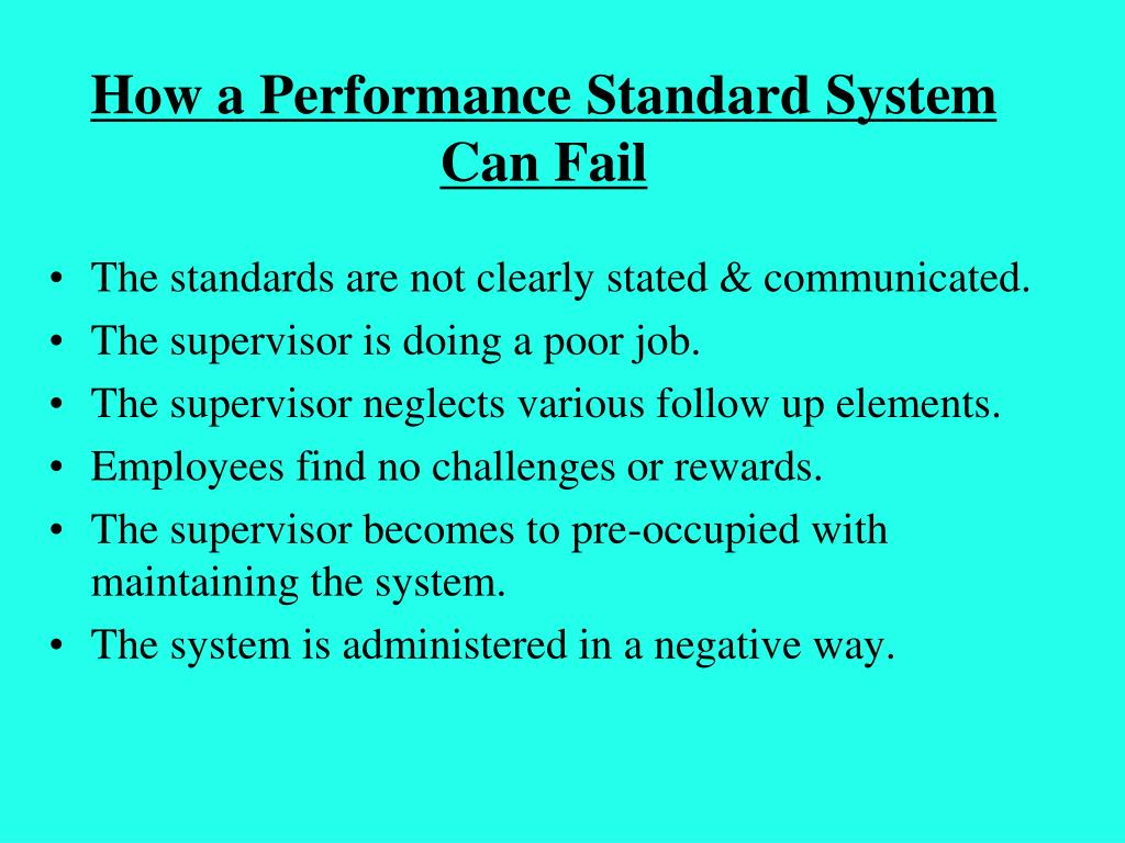 How a Performance Standard System Can Fail