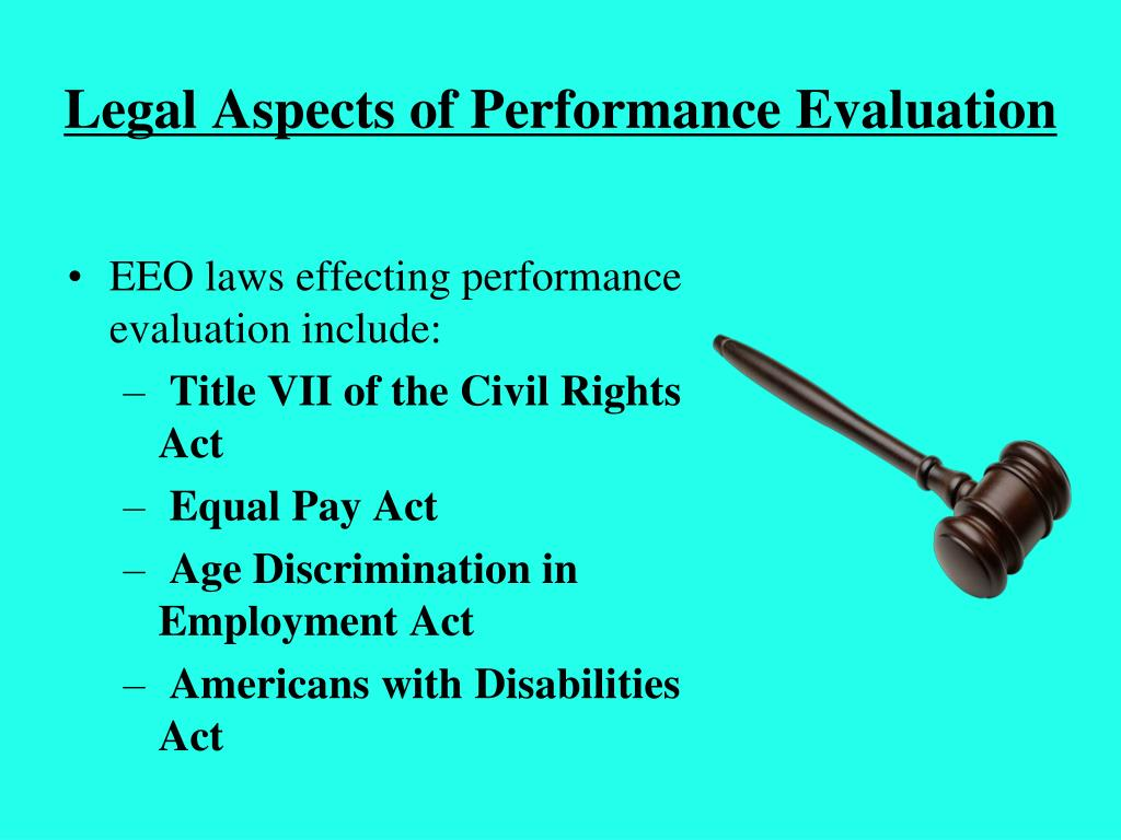Legal Aspects of Performance Evaluation