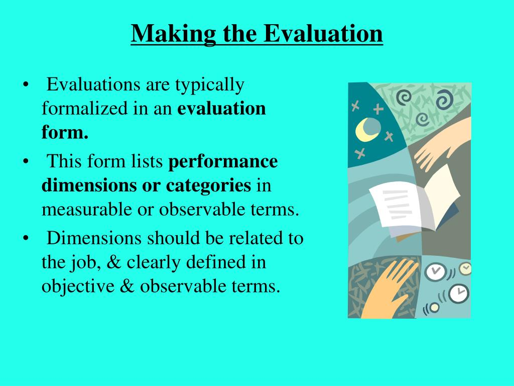 Making the Evaluation