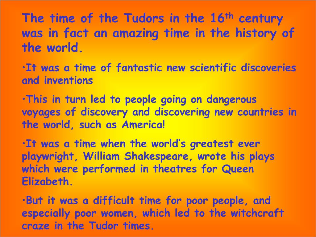 The time of the Tudors in the 16