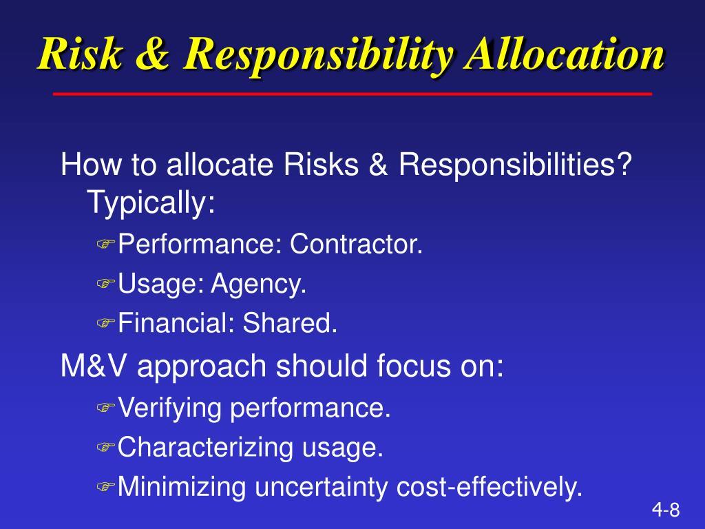 Risk & Responsibility Allocation