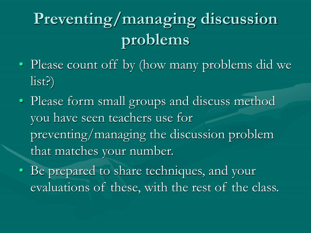 Preventing/managing discussion problems