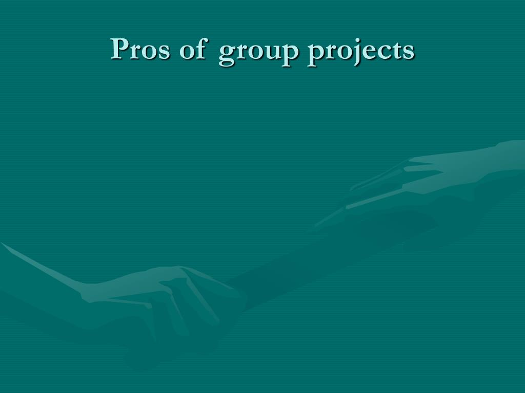 Pros of group projects