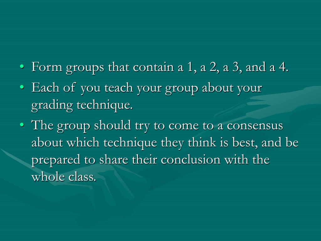 Form groups that contain a 1, a 2, a 3, and a 4.