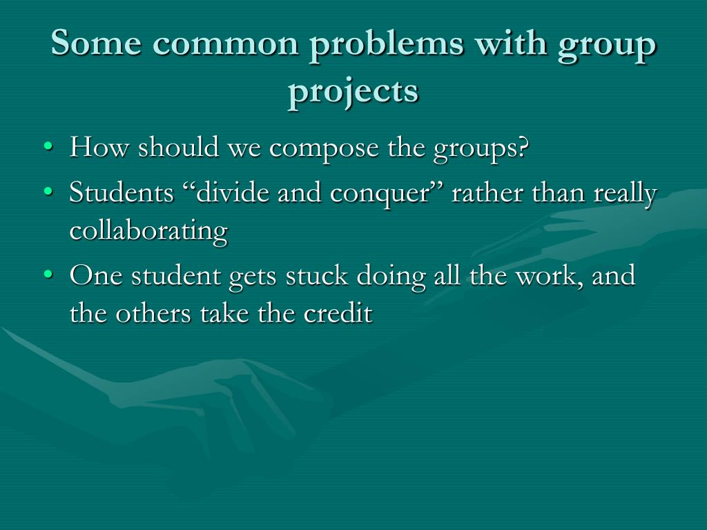 Some common problems with group projects