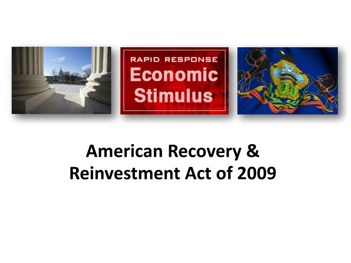 American recovery reinvestment act of 2009