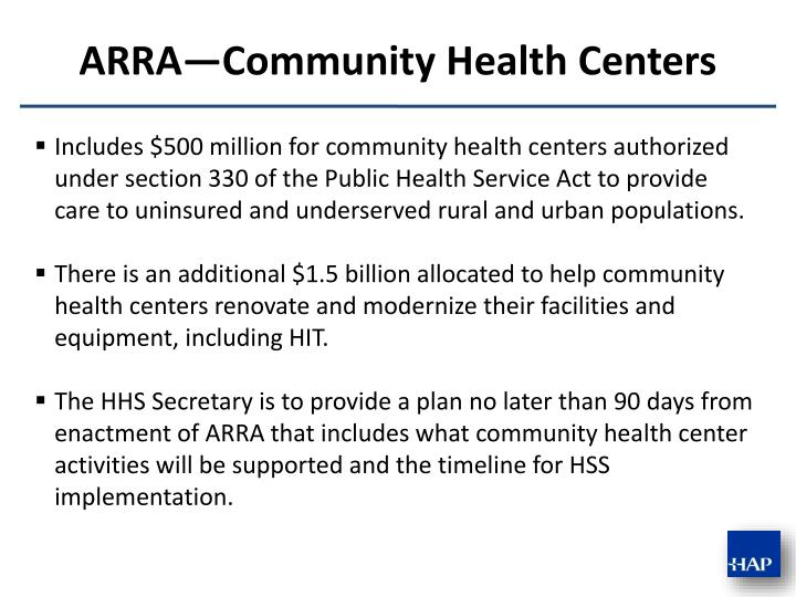 Includes $500 million for community health centers authorized under section 330 of the Public Health Service Act to provide care to uninsured and underserved rural and urban populations.