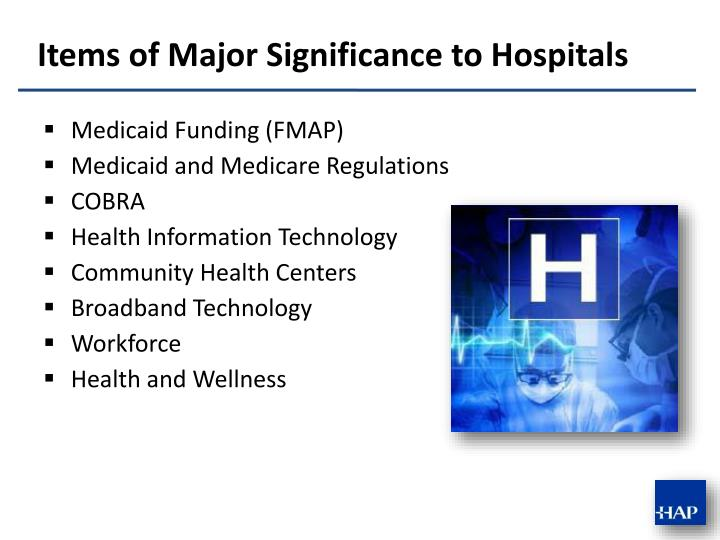 Items of major significance to hospitals
