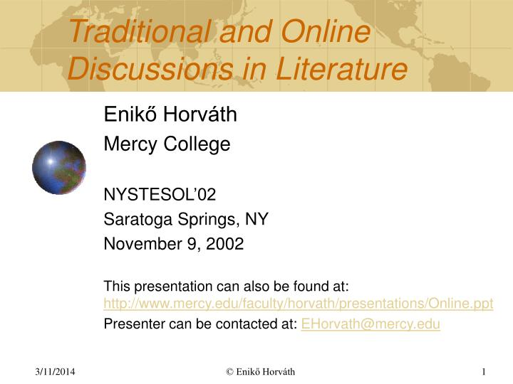 Traditional and online discussions in l iterature