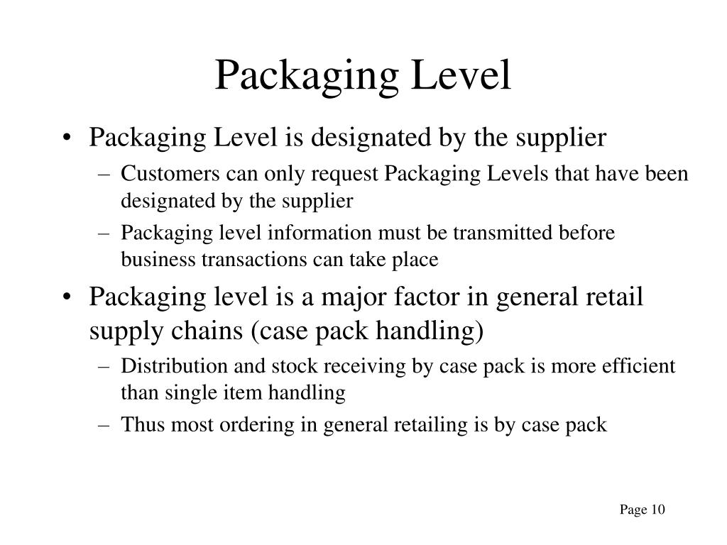 Packaging Level