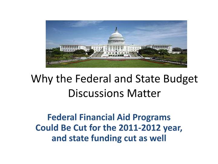Why the federal and state budget discussions matter l.jpg