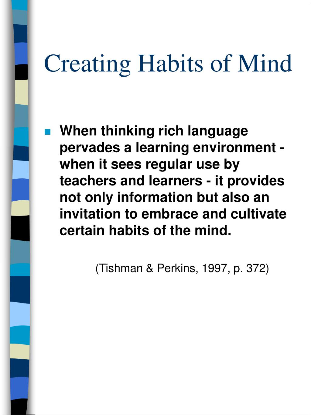 Creating Habits of Mind