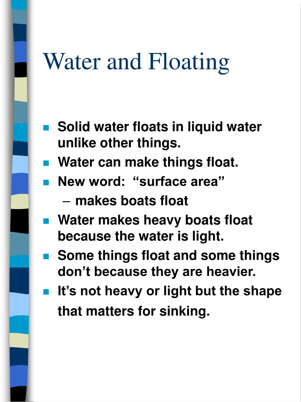 Water and Floating