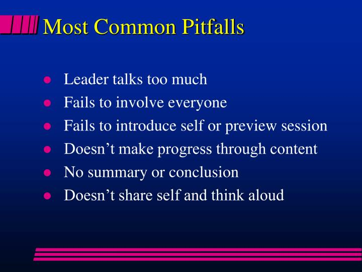 Most common pitfalls