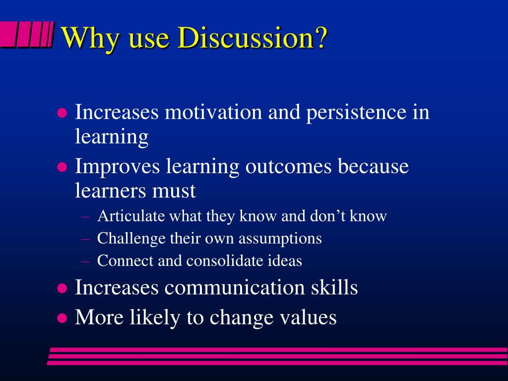 Why use Discussion?