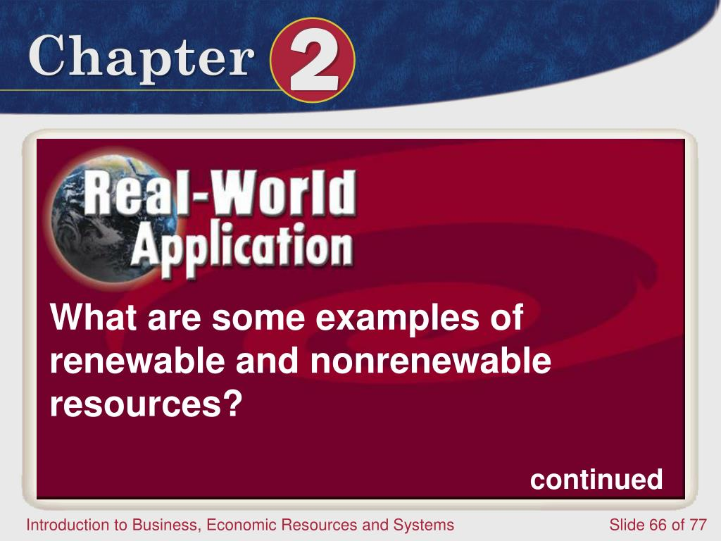 What are some examples of renewable and nonrenewable resources?