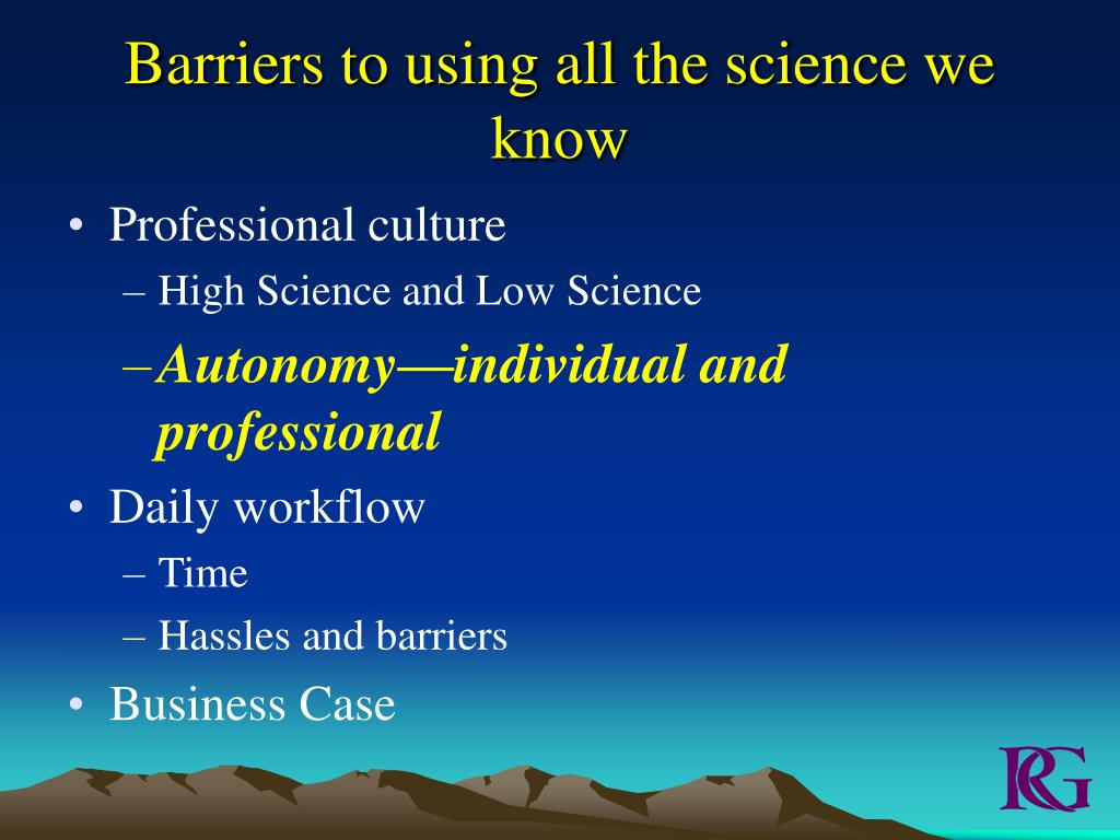 Barriers to using all the science we know