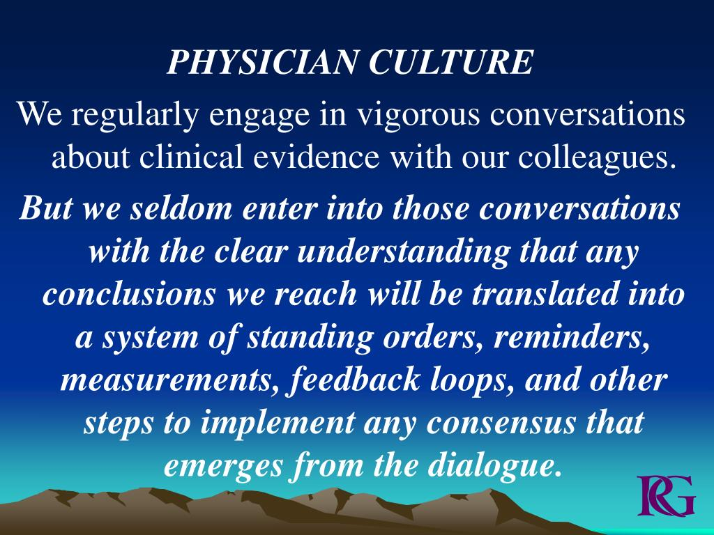 PHYSICIAN CULTURE