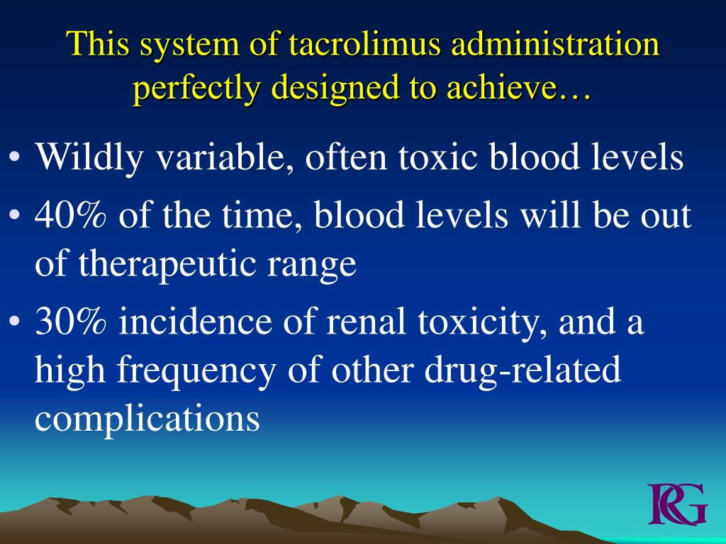 This system of tacrolimus administration perfectly designed to achieve…