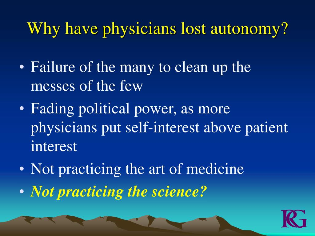 Why have physicians lost autonomy?