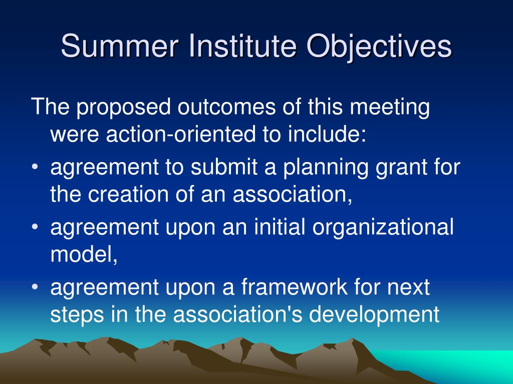 Summer Institute Objectives