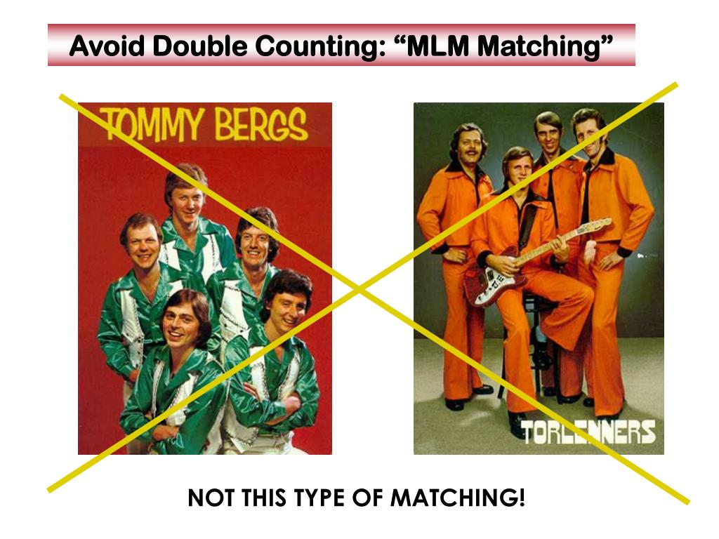 "Avoid Double Counting: ""MLM Matching"""