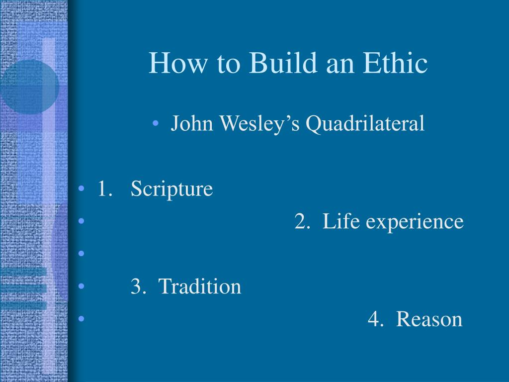 How to Build an Ethic