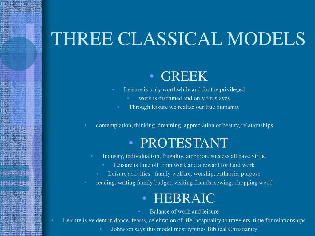 THREE CLASSICAL MODELS