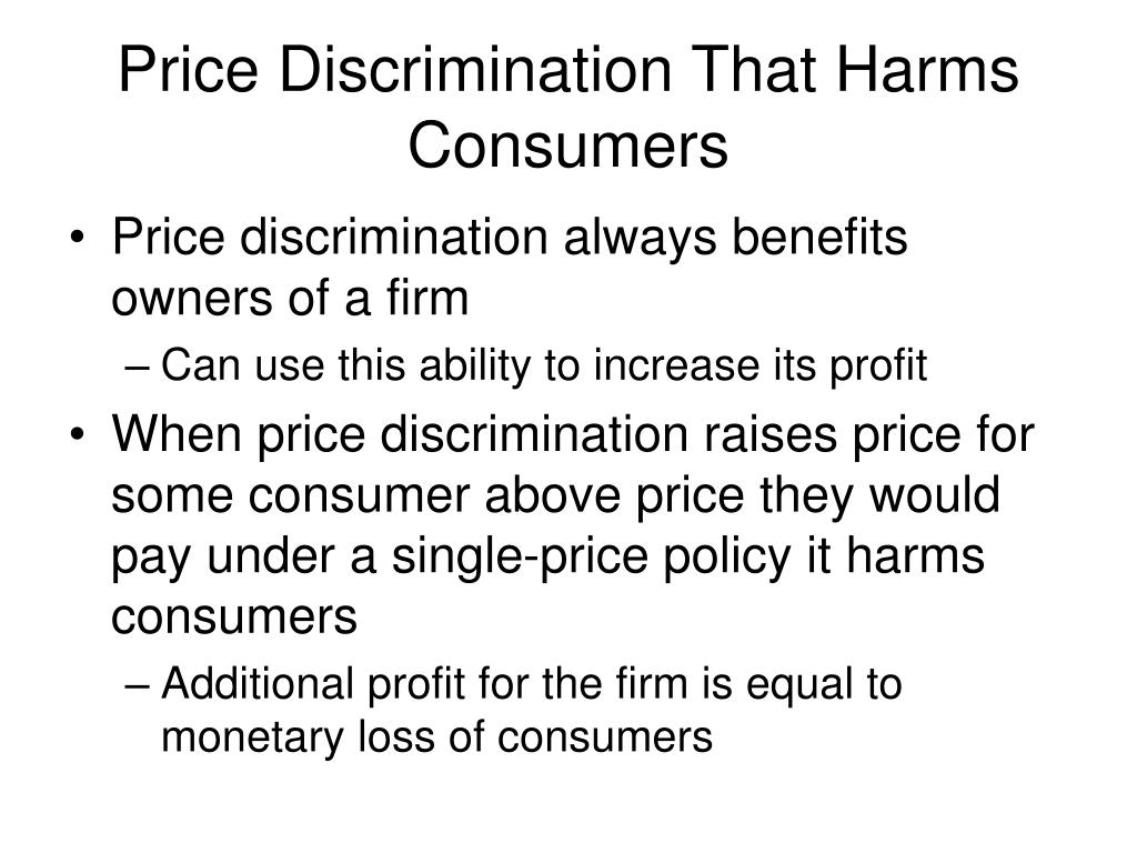 Price Discrimination That Harms Consumers
