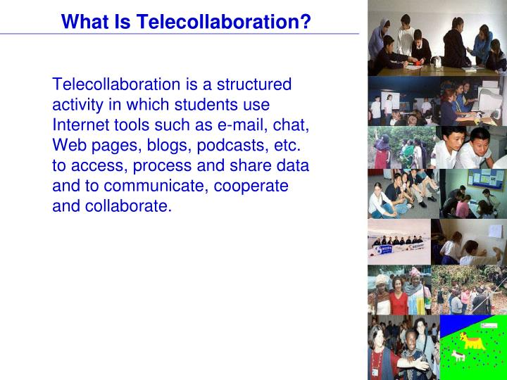 What is telecollaboration