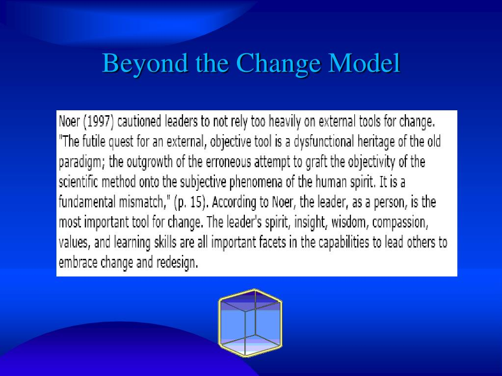 Beyond the Change Model