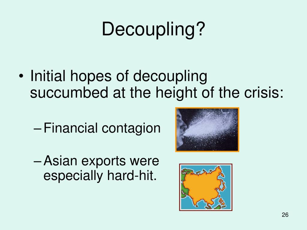 Decoupling?