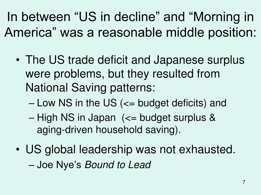 """In between """"US in decline"""" and """"Morning in America"""" was a reasonable middle position:"""