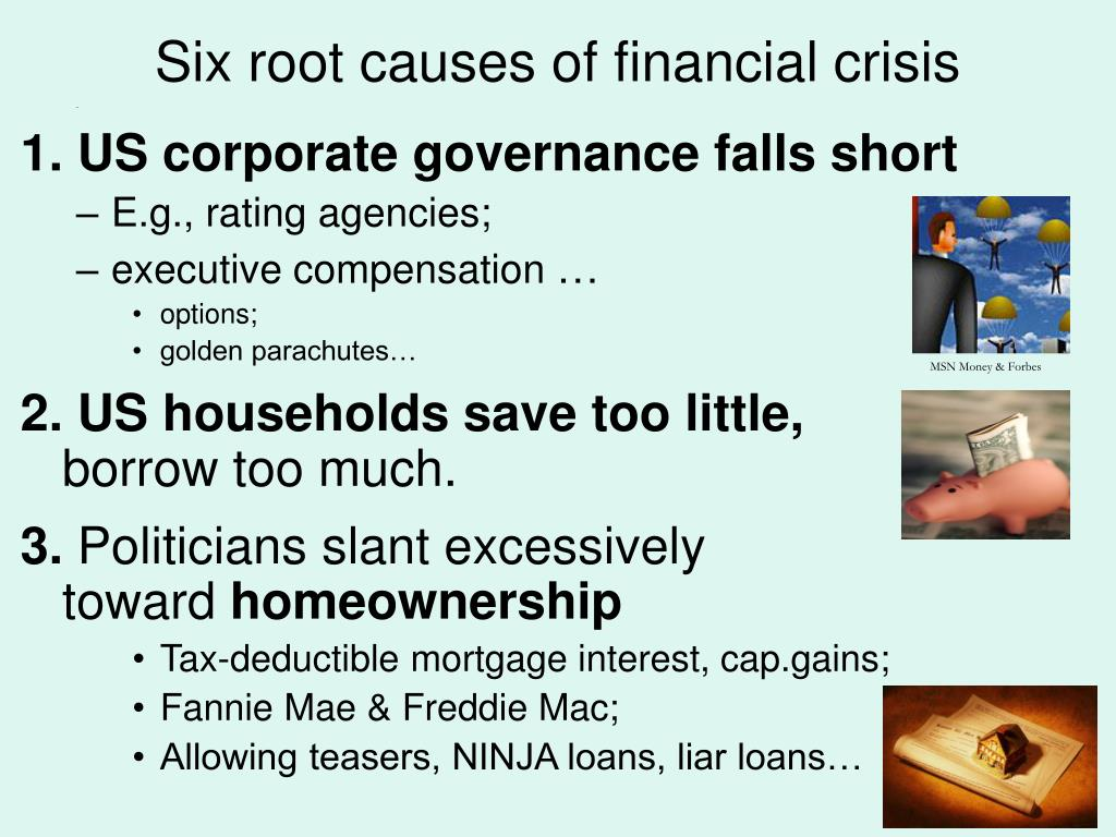 Six root causes of financial crisis
