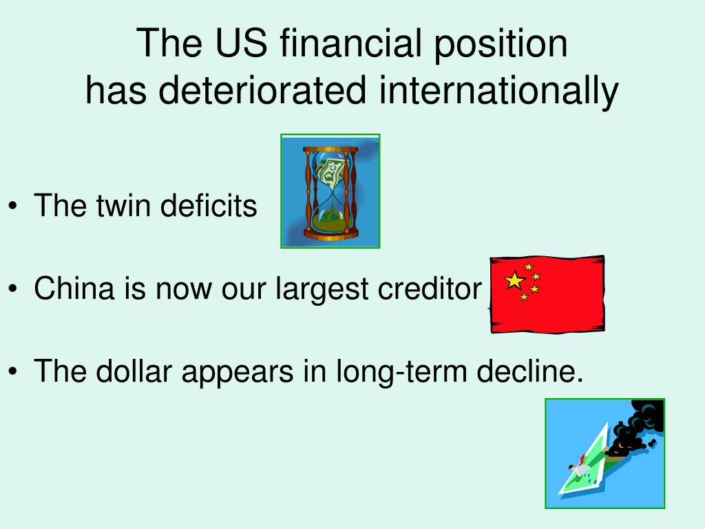 The US financial position