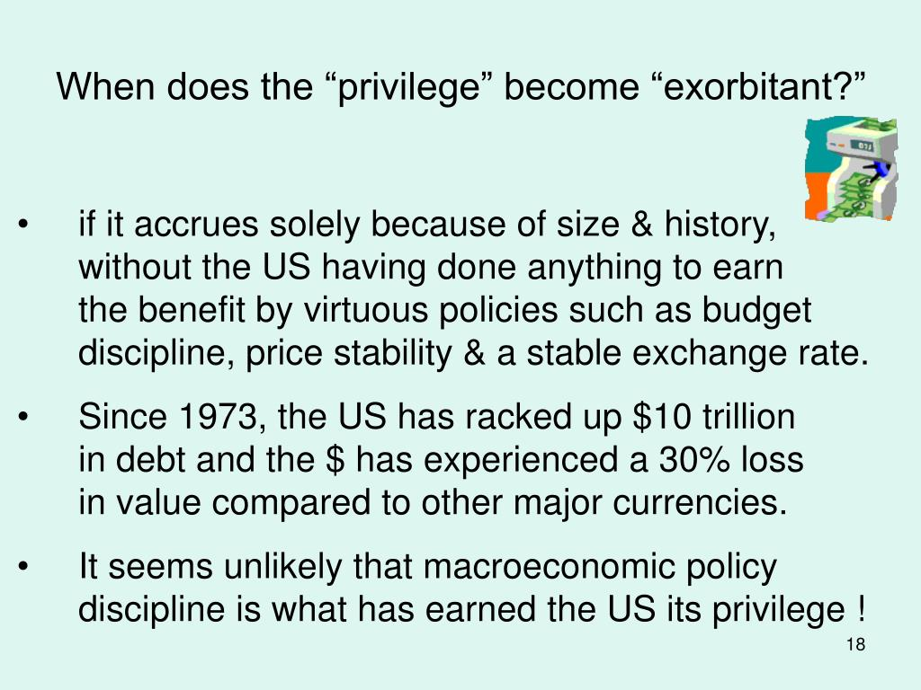 """When does the """"privilege"""" become """"exorbitant?"""""""