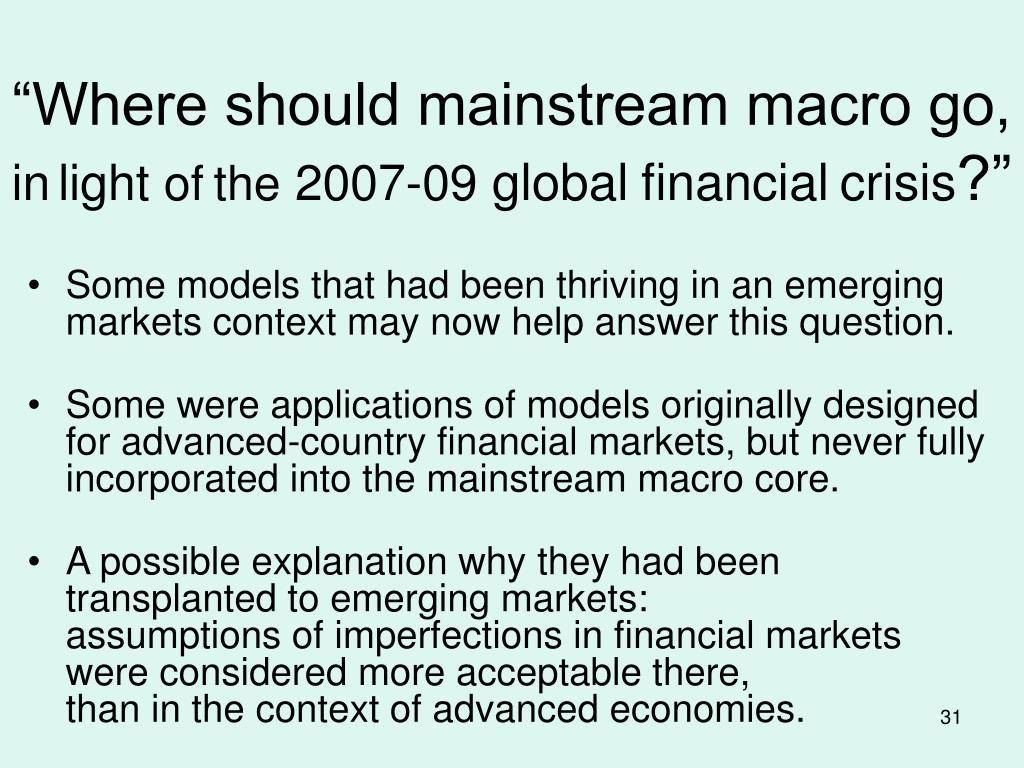 """""""Where should mainstream macro go,"""