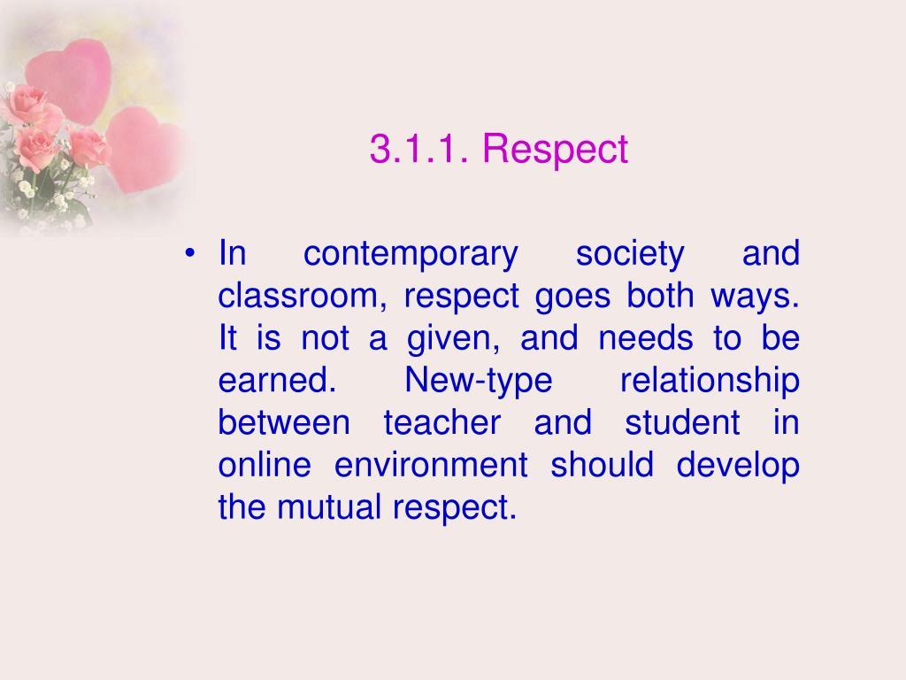 3.1.1. Respect