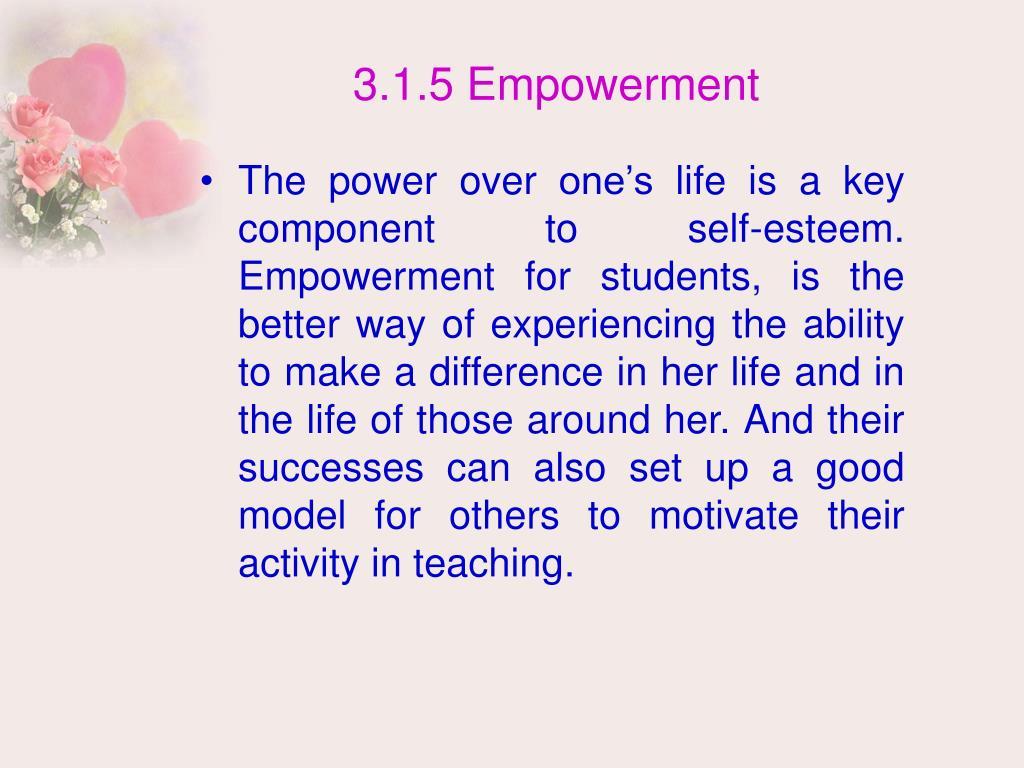 3.1.5 Empowerment