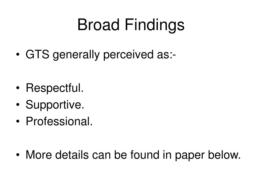 Broad Findings