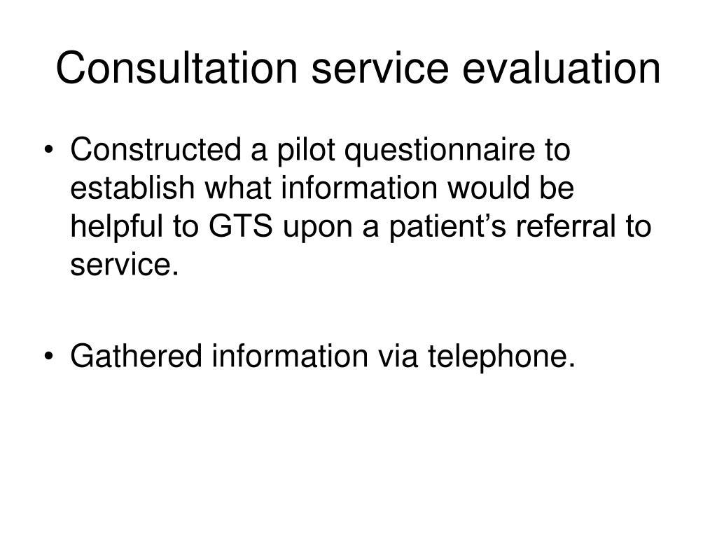 Consultation service evaluation