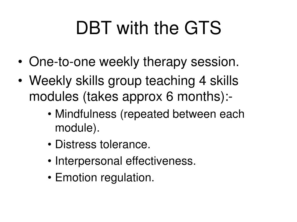 DBT with the GTS