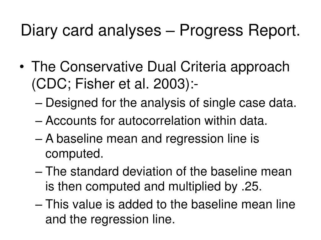Diary card analyses – Progress Report.